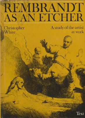 rembrandt-as-an-etcher-a-study-of-the-artist-at-work-2-vols-
