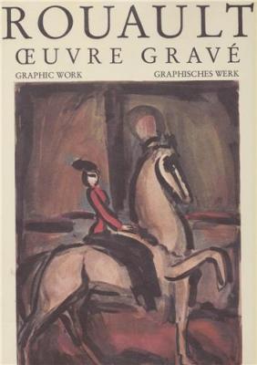 rouault-oeuvre-gravE-graphic-work-graphisches-werk-vol-1-2