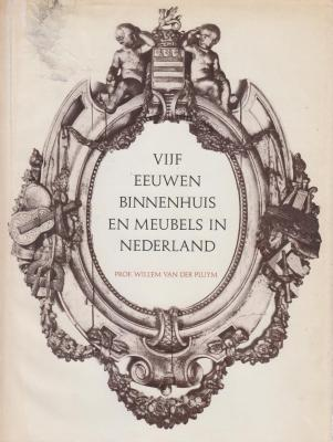 vijf-eeuwen-binnenhuis-en-meubels-in-nederland.-1450-1950