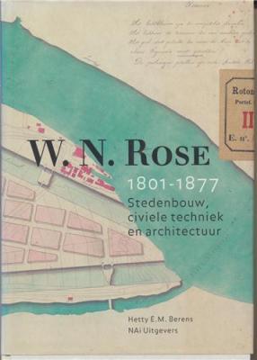 w-n-rose-1801-1877-stedenbouw-civiele-techniek-en-architectuur