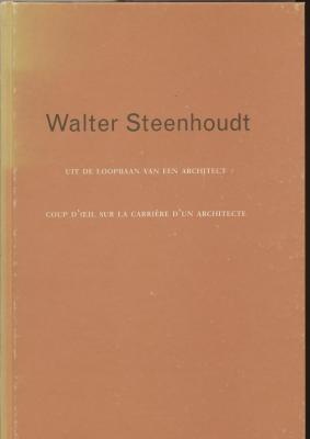 walter-steenhoudt-coup-d-oeil-sur-la-carriEre-d-un-architecte-