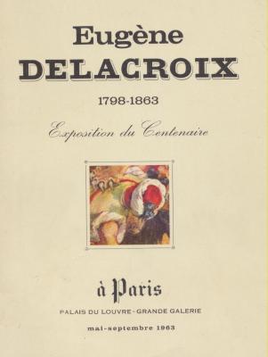 eugene-delacroix-1798-1863-exposition-du-centenaire
