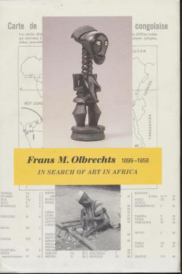 frans-m-olbrechts-1899-1958-in-search-of-art-in-africa-