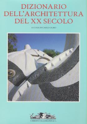 dizionario-dell-architettura-del-xx-secolo