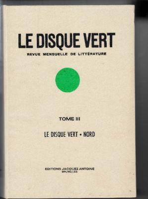 le-disque-vert-tome-3-revue-mensuelle-de-litterature-