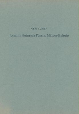 johann-heinrich-fUsslis-milton-galerie