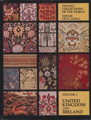 textile-collections-of-the-world-volume-2-united-kingdom-and-ireland