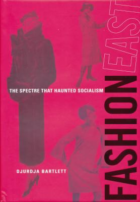 fashioneast-the-spectre-that-haunted-socialism-