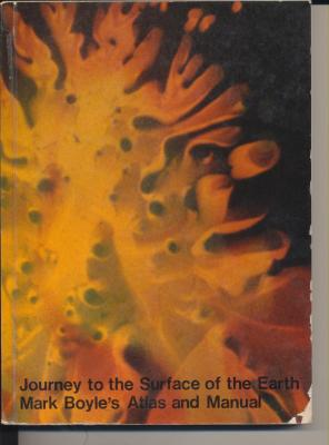 journey-to-the-surface-of-the-earth-mark-boyle-s-atlas-and-manual-