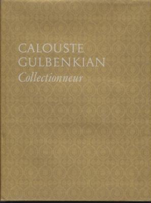 calouste-gulbenkian-collectionneur