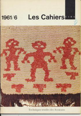 les-cahiers-ciba-techniques-textiles-des-araucans