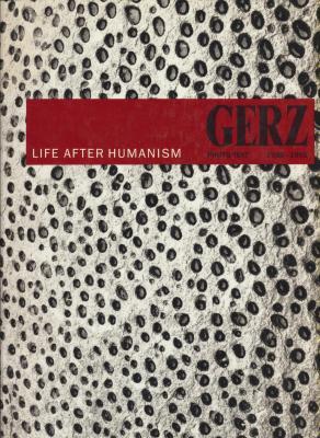 gerz-life-after-humanism