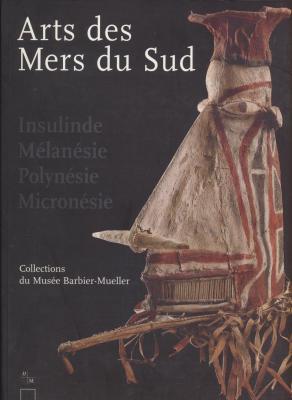 arts-des-mers-du-sud-insulinde-melanesie-polynesie-micronesie-