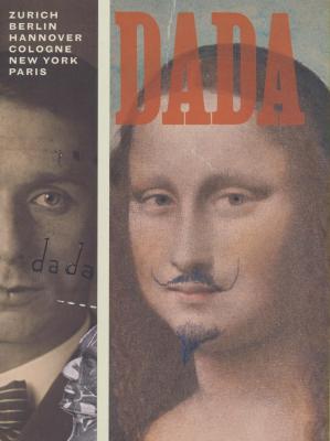 dada-zurich-berlin-hanover-cologne-new-york-paris-anglais