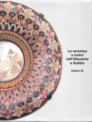 la-ceramica-a-lustro-nell-ottocento-a-gubbio-