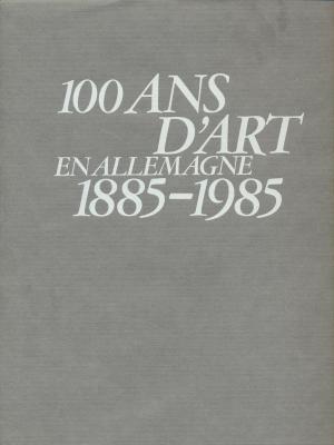 100-ans-d-art-en-allemagne-1885-1985-