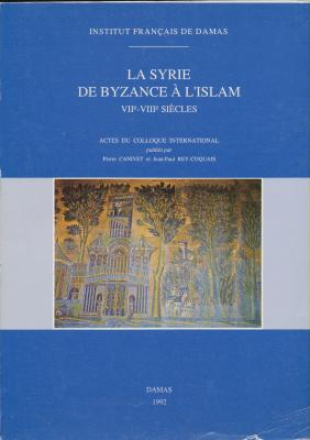 la-syrie-de-byzance-a-l-islam