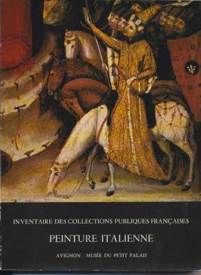 inventaire-des-collections-publiques-franÇaises-n°-21-peinture-italienne-avignon-petit-palais