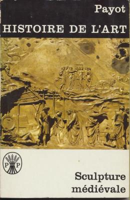 sculpture-medievale-histoire-de-l-art-payot-vol-11