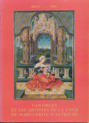 van-orley-et-les-artistes-de-la-cour-de-marguerite-d-autriche