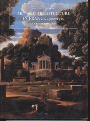 art-and-architecture-in-france-1500-1700-