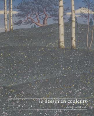 le-dessin-en-couleurs-du-xviie-au-xxie-siecle
