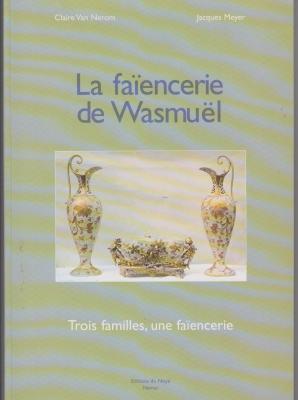 la-faiencerie-de-wasmuel-trois-familles-une-faiencerie