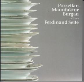 porzellan-manufaktur-burgau-a-d-saale-ferdinand-selle