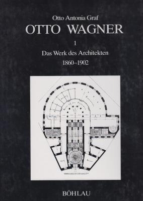 otto-wagner-das-werk-des-architekten-1860-1902