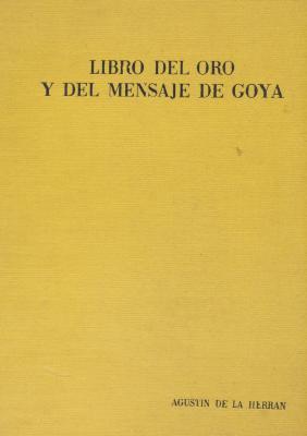 libro-del-oro-y-del-mensaje-de-goya