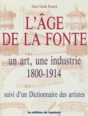 l-age-de-la-fonte-un-art-une-industrie-1800-1914