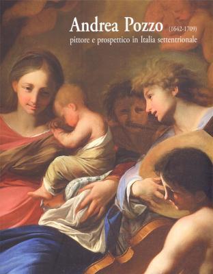 andrea-pozzo-1642-1709-pittore-e-prospettico-in-italia-settentrionale