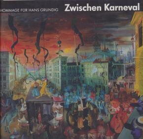 zwischen-karneval-und-aschermittwoch-hommage-fur-hans-grundig