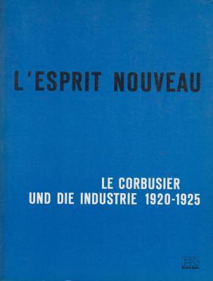 l-esprit-nouveau-le-corbusier-und-die-industrie-1920-1925-
