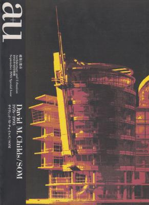 a-u-architecture-and-urbanism-david-m-childs-1976-1993-