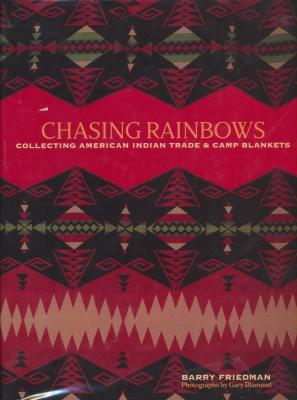 chasing-rainbows-collecting-american-indian-trade-camp-blankets