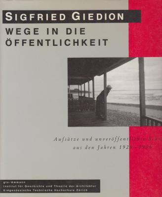 sigfried-giedion-wege-in-die-Offentlichkeit