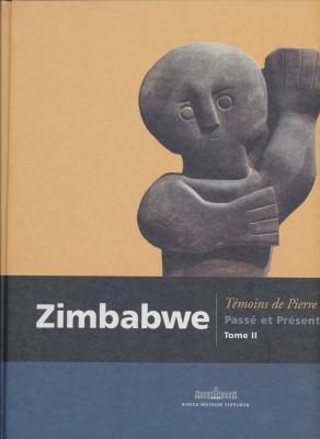 zimbabwe-temoins-de-pierre-passe-et-present-tome-1-et-2