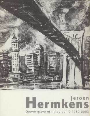 jeroen-hermkens-oeuvre-grave-et-lithographie-1982-2003