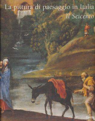la-pittura-di-paesaggio-in-italia-il-seicento