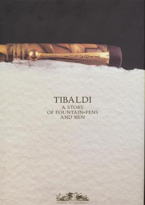 tibaldi-a-story-of-fountain-pens-and-men