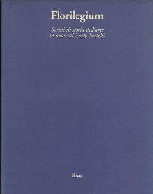 florilegium-scritti-di-storia-dell-arte-in-onore-di-carlo-bertelli