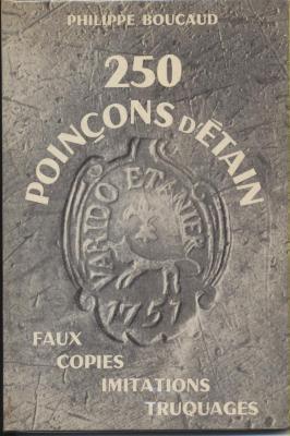 250-poinÇons-d-Etain-faux-copies-imitations-truquages
