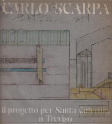 carlo-scarpa-il-progetto-per-santa-caterina-a-treviso