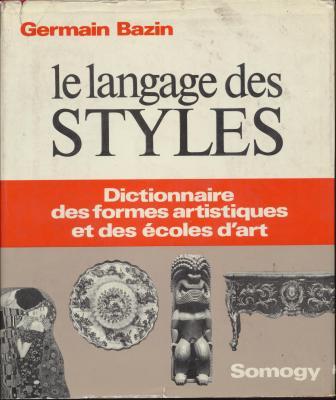 le-langage-des-styles-dictionnaire-des-formes-artistiques-et-des-ecoles-d-art-