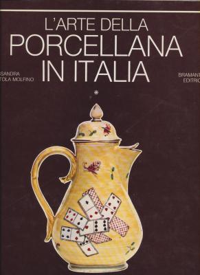 l-arte-della-porcellana-in-italia-volumes-1-et-2