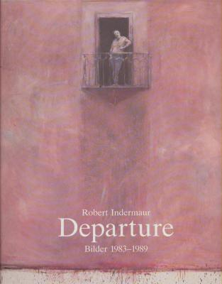 departure-robert-indermaur-bilder-1983-1989