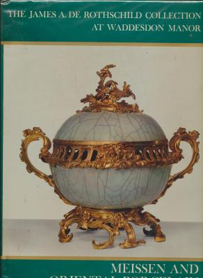 the-james-a-de-rothschild-collection-at-waddesdon-manor-meissen-and-oriental-porcelain-
