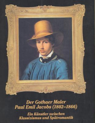 der-gothaer-maler-paul-emil-jacobs-1802-1866-