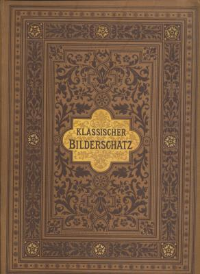 klassischer-bilderschatz-herausgegeben-von-franz-von-reber-und-ad-bayersdorfer